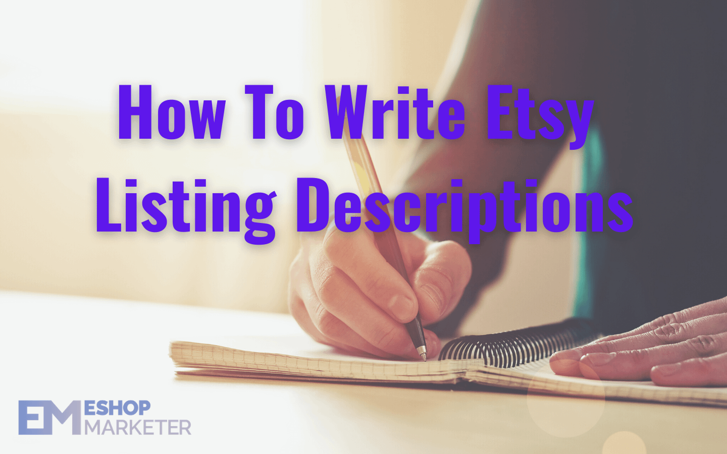 how to write etsy listing descriptions
