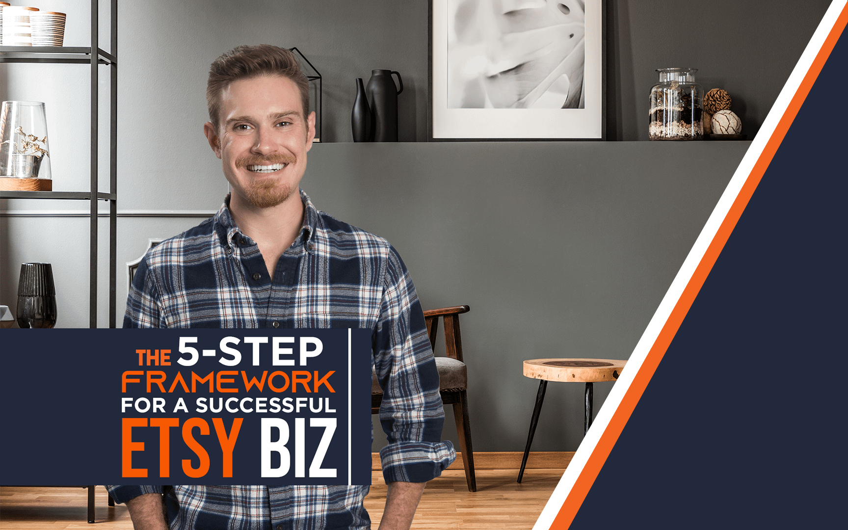 The 5 Step Framework For A Successful Etsy Business Webinar